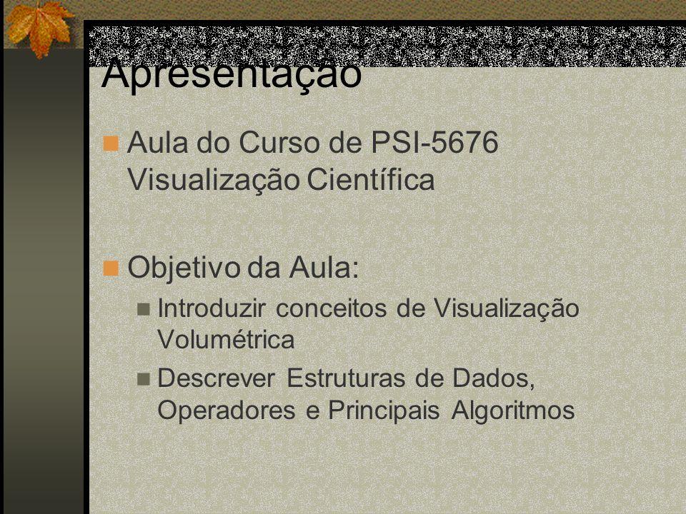 Apresentação Aula do Curso de PSI-5676 Visualização Científica