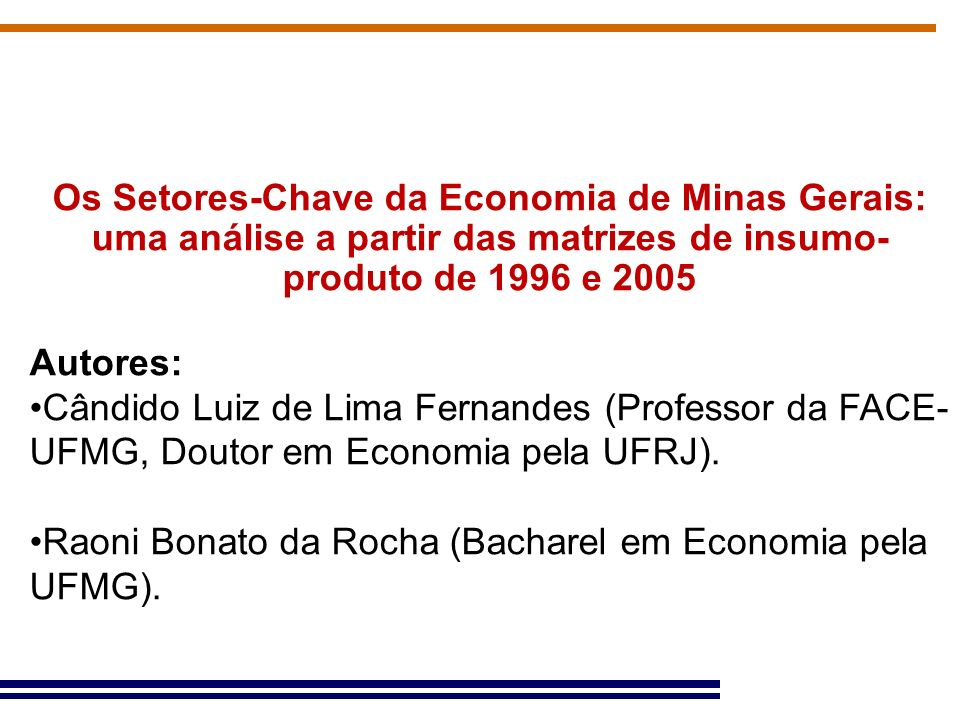 Os Setores-Chave da Economia de Minas Gerais: uma análise a partir das matrizes de insumo-produto de 1996 e 2005