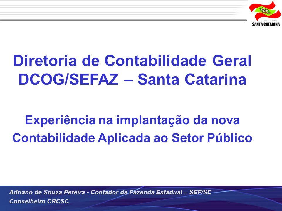 Diretoria de Contabilidade Geral DCOG/SEFAZ – Santa Catarina