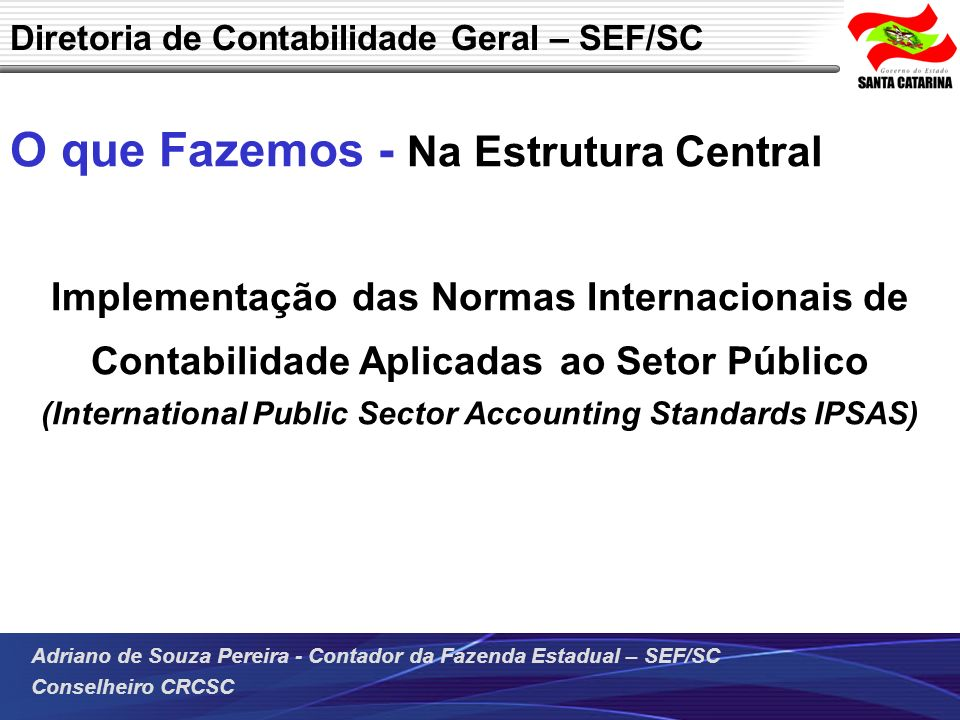 (International Public Sector Accounting Standards IPSAS)