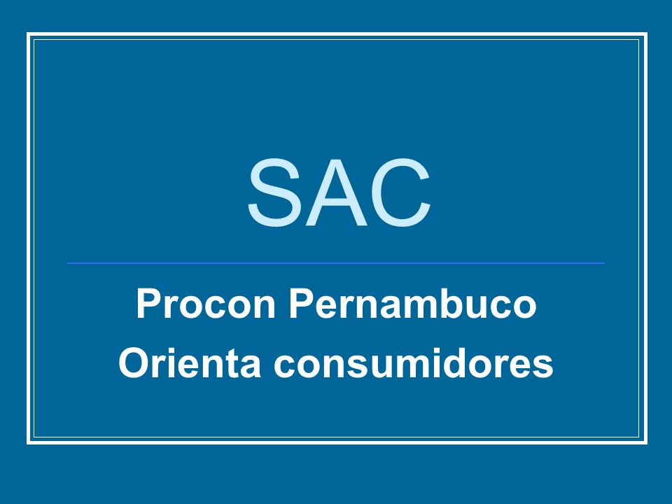 Procon Pernambuco Orienta consumidores