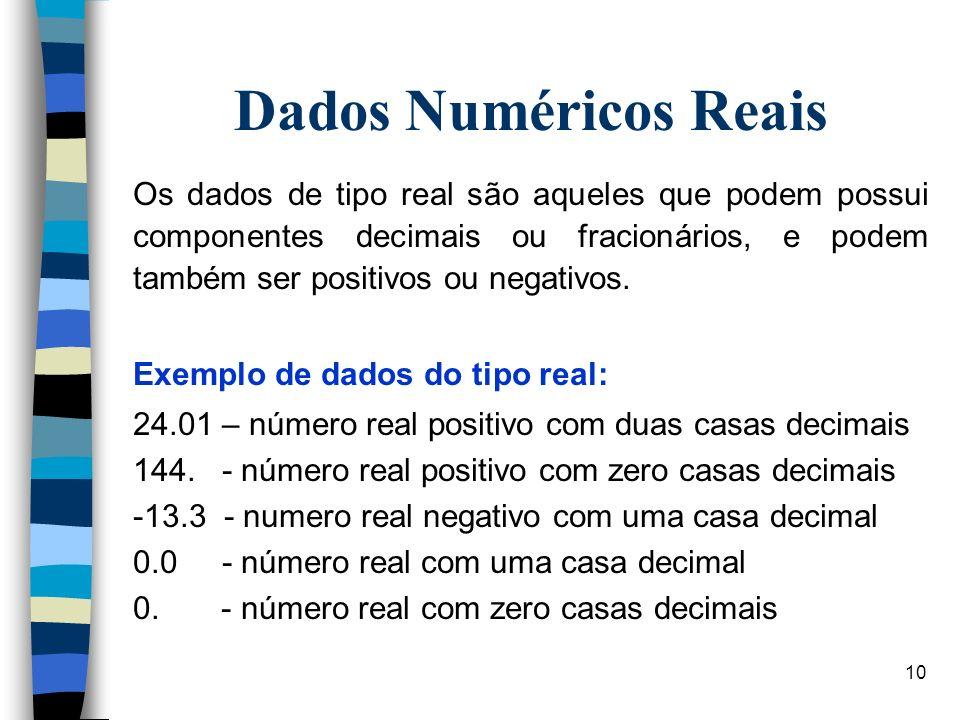 Dados Numéricos Reais