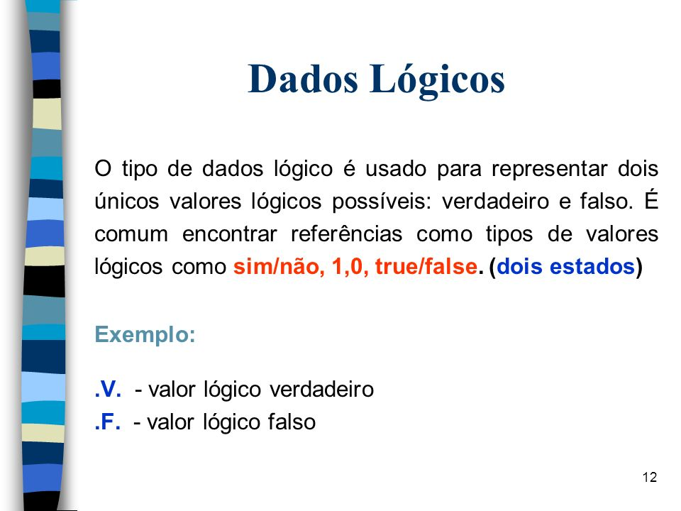 Dados Lógicos
