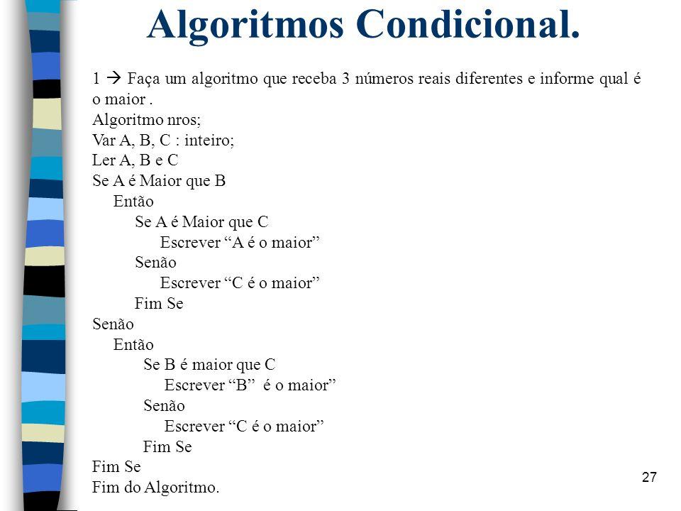 Algoritmos Condicional.