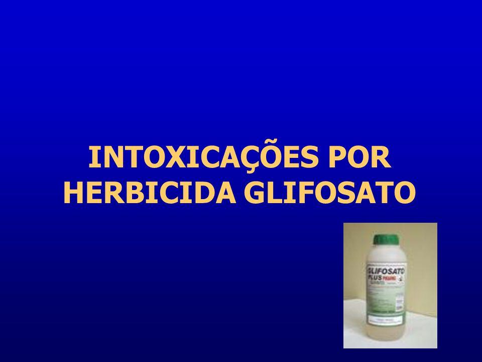 INTOXICAÇÕES POR HERBICIDA GLIFOSATO