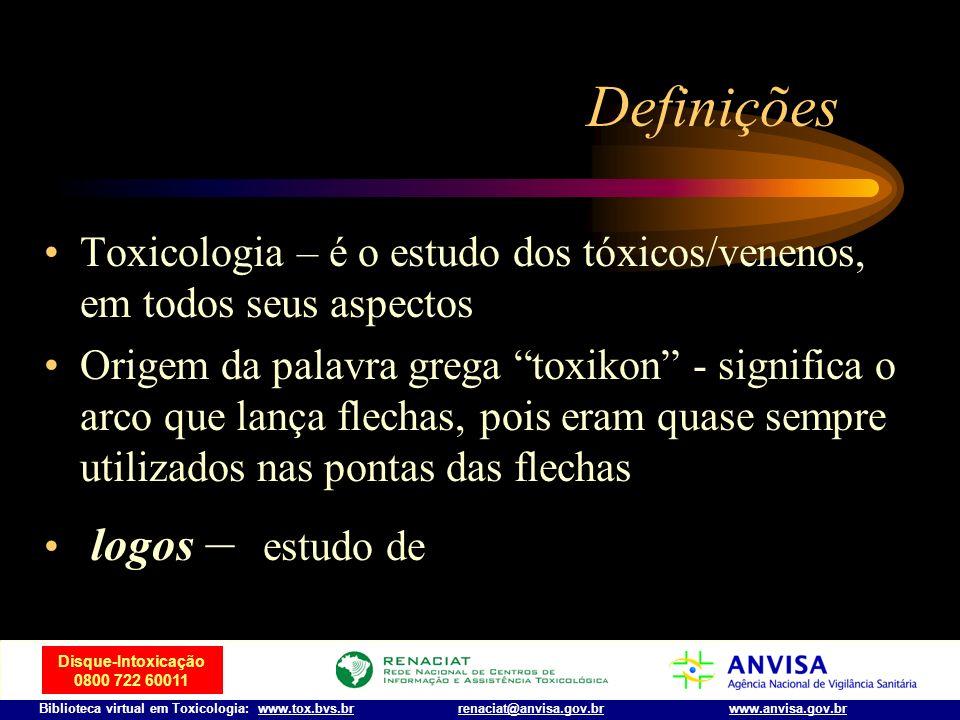 DefiniçõesToxicologia – é o estudo dos tóxicos/venenos, em todos seus aspectos.