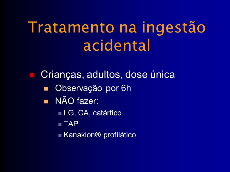 Tratamento na ingestão acidental
