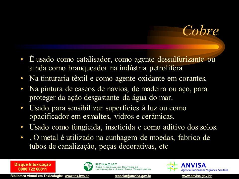 Cobre É usado como catalisador, como agente dessulfurizante ou ainda como branqueador na indústria petrolífera.