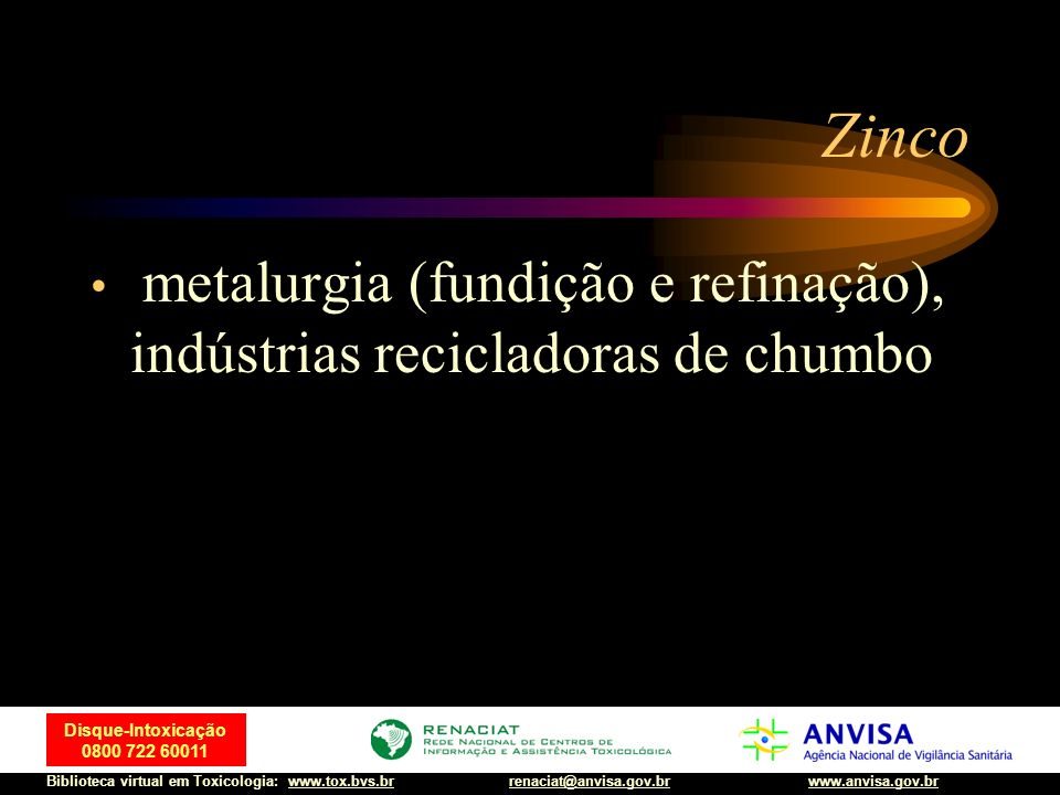 Zinco metalurgia (fundição e refinação), indústrias recicladoras de chumbo