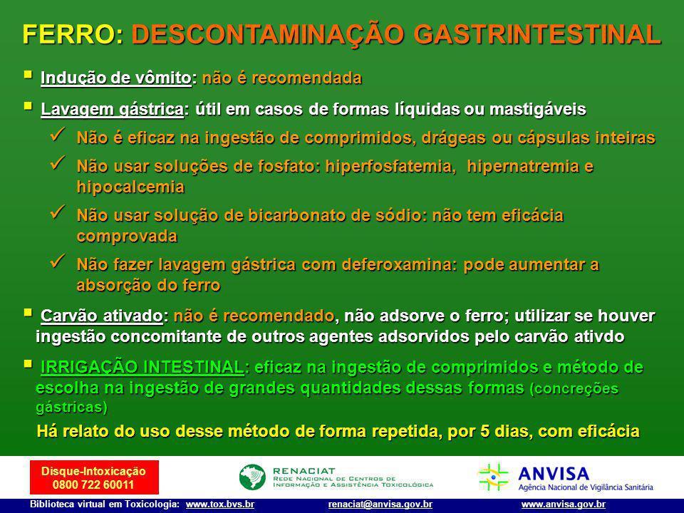 FERRO: DESCONTAMINAÇÃO GASTRINTESTINAL