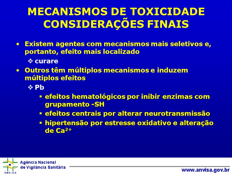MECANISMOS DE TOXICIDADE CONSIDERAÇÕES FINAIS