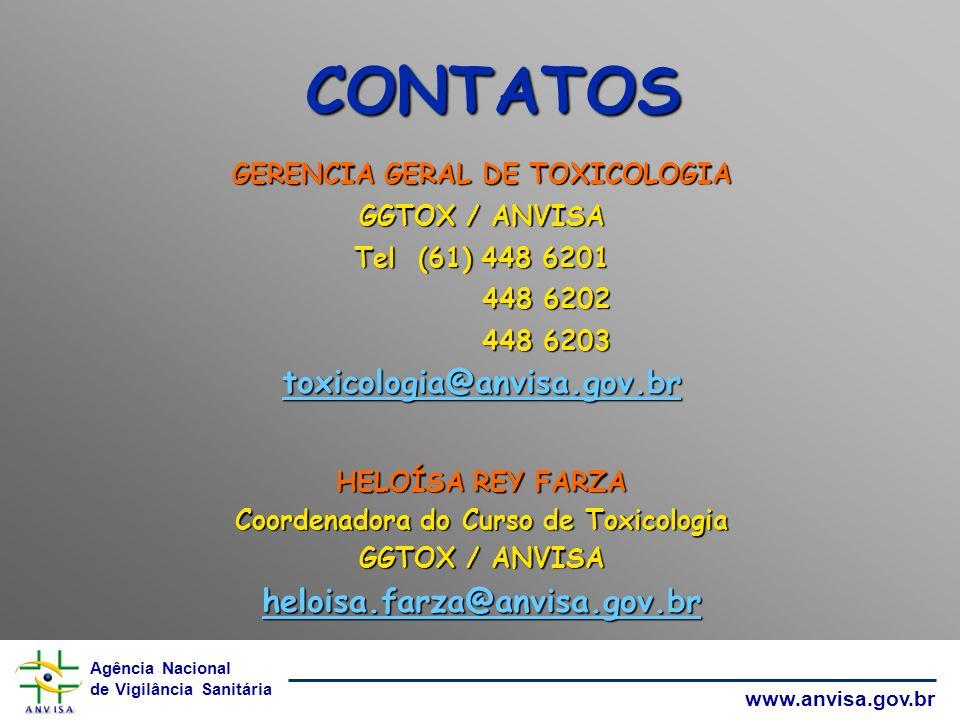 GERENCIA GERAL DE TOXICOLOGIA Coordenadora do Curso de Toxicologia