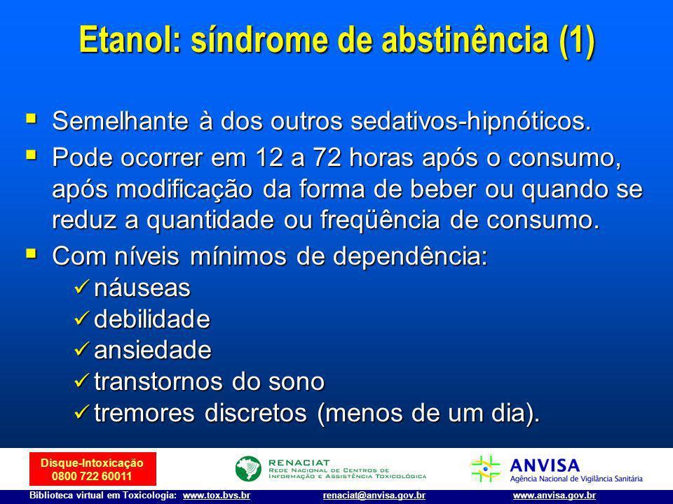 Etanol: síndrome de abstinência (1)