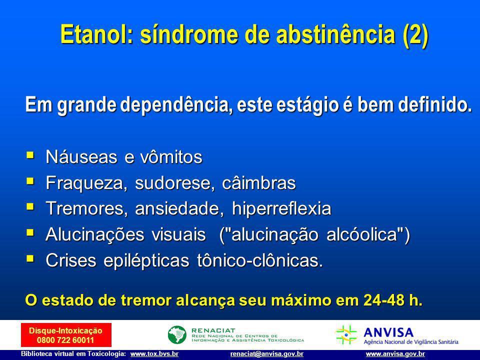 Etanol: síndrome de abstinência (2)