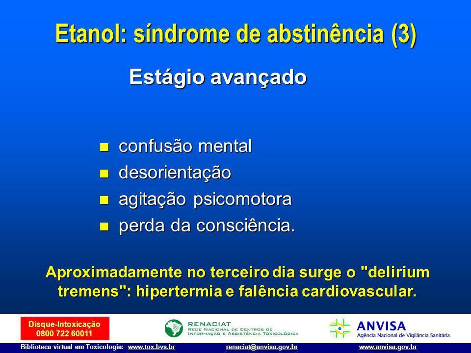 Etanol: síndrome de abstinência (3)