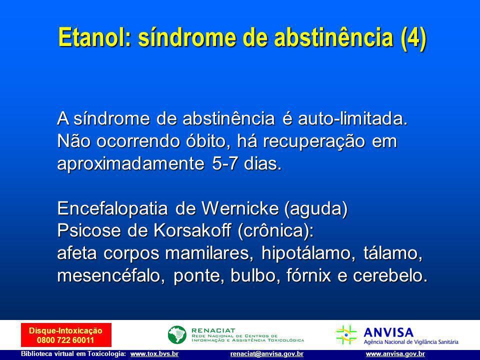 Etanol: síndrome de abstinência (4)