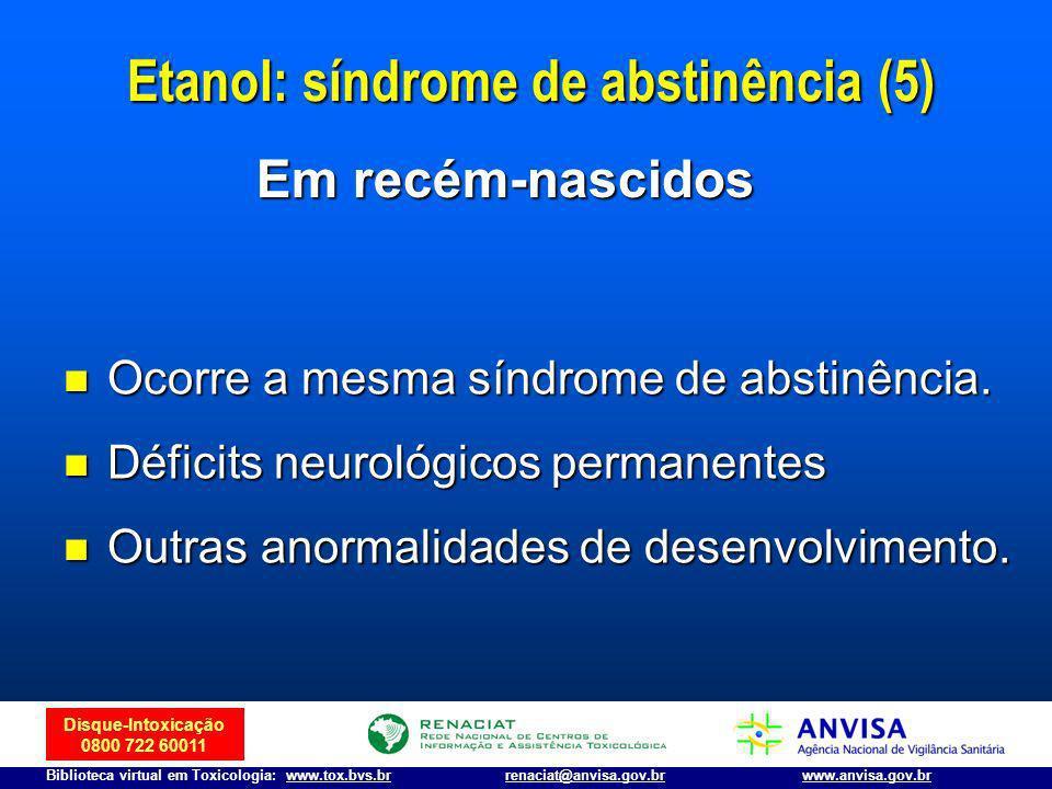 Etanol: síndrome de abstinência (5)