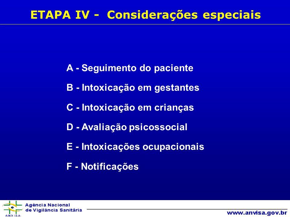 ETAPA IV - Considerações especiais