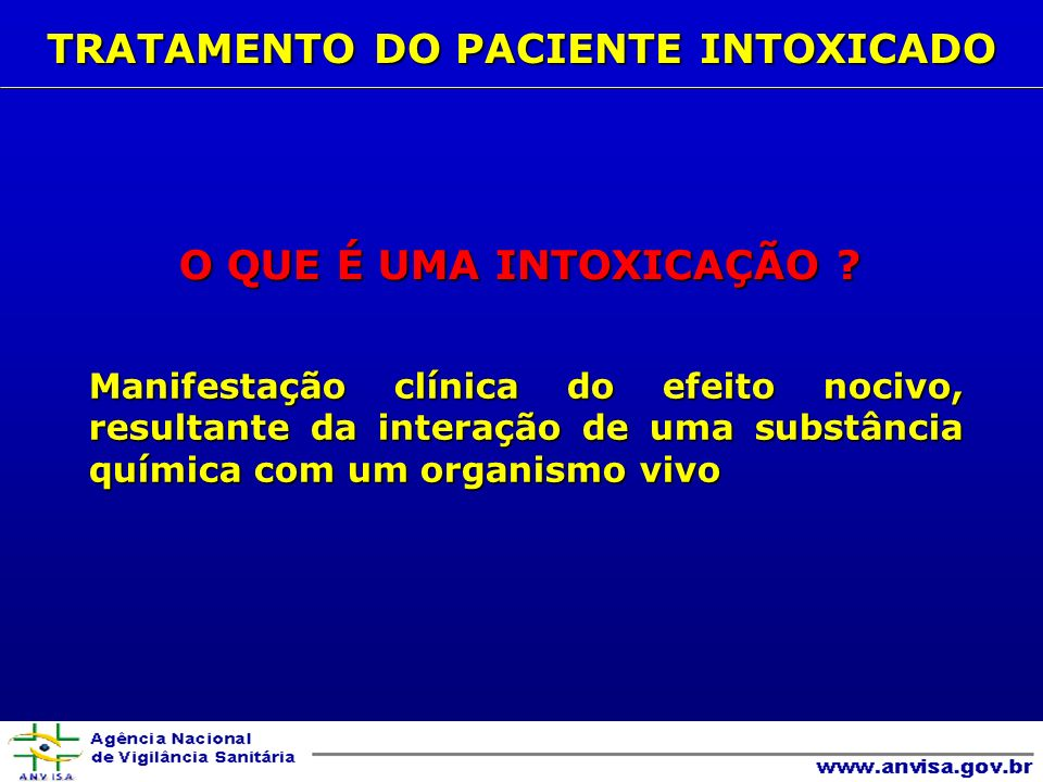 TRATAMENTO DO PACIENTE INTOXICADO