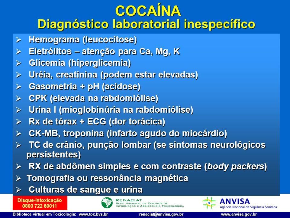 COCAÍNA Diagnóstico laboratorial inespecífico