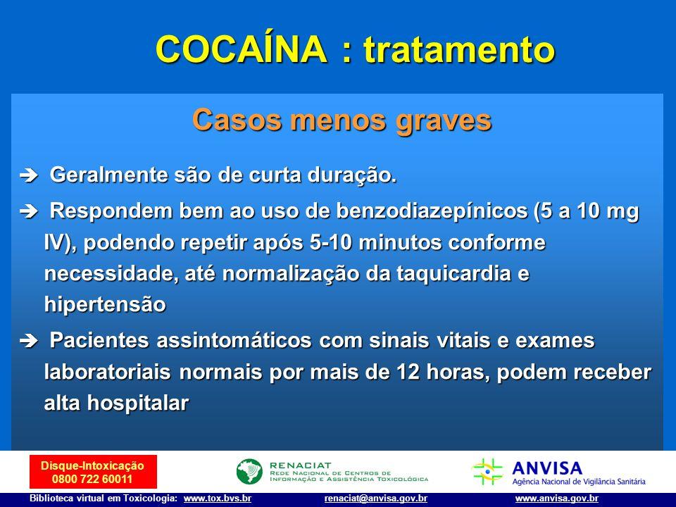 COCAÍNA : tratamento Casos menos graves