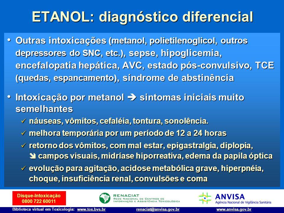 ETANOL: diagnóstico diferencial