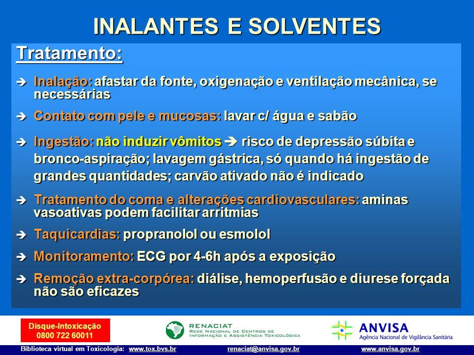 INALANTES E SOLVENTES Tratamento: