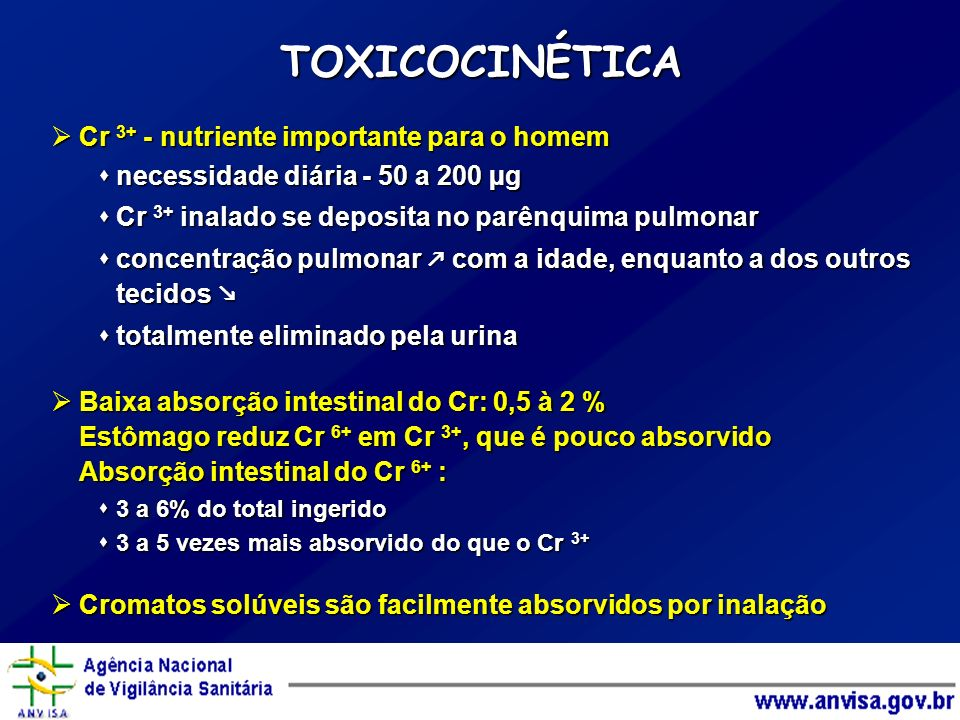 TOXICOCINÉTICA Cr 3+ - nutriente importante para o homem