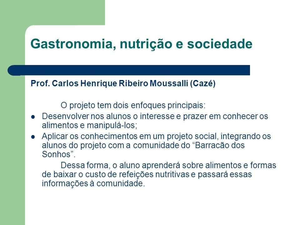 Gastronomia, nutrição e sociedade