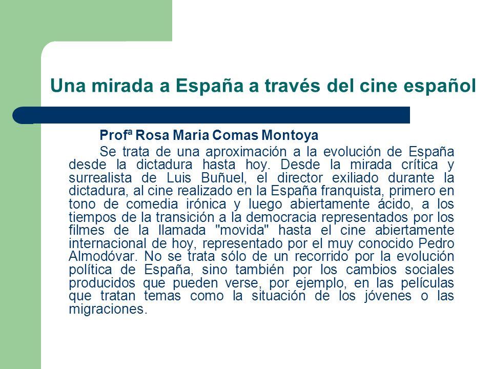 Una mirada a España a través del cine español