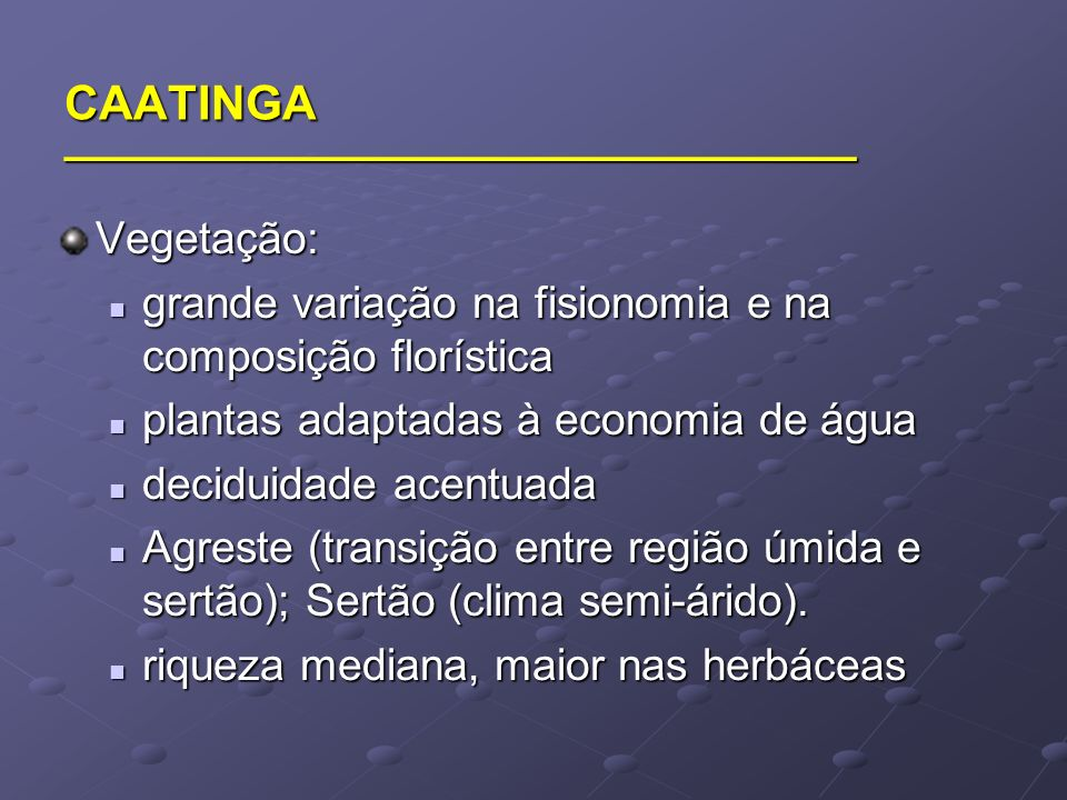 CAATINGA ______________________________