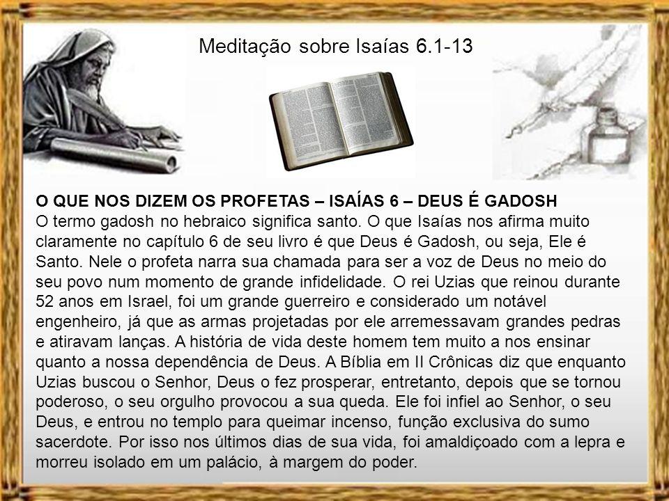 Meditação sobre Isaías 6.1-13