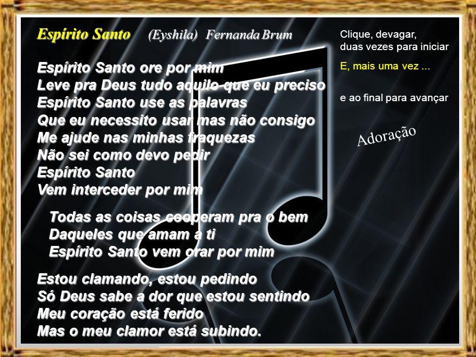 Espírito Santo (Eyshila) Fernanda Brum