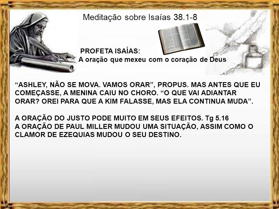 Meditação sobre Isaías 38.1-8