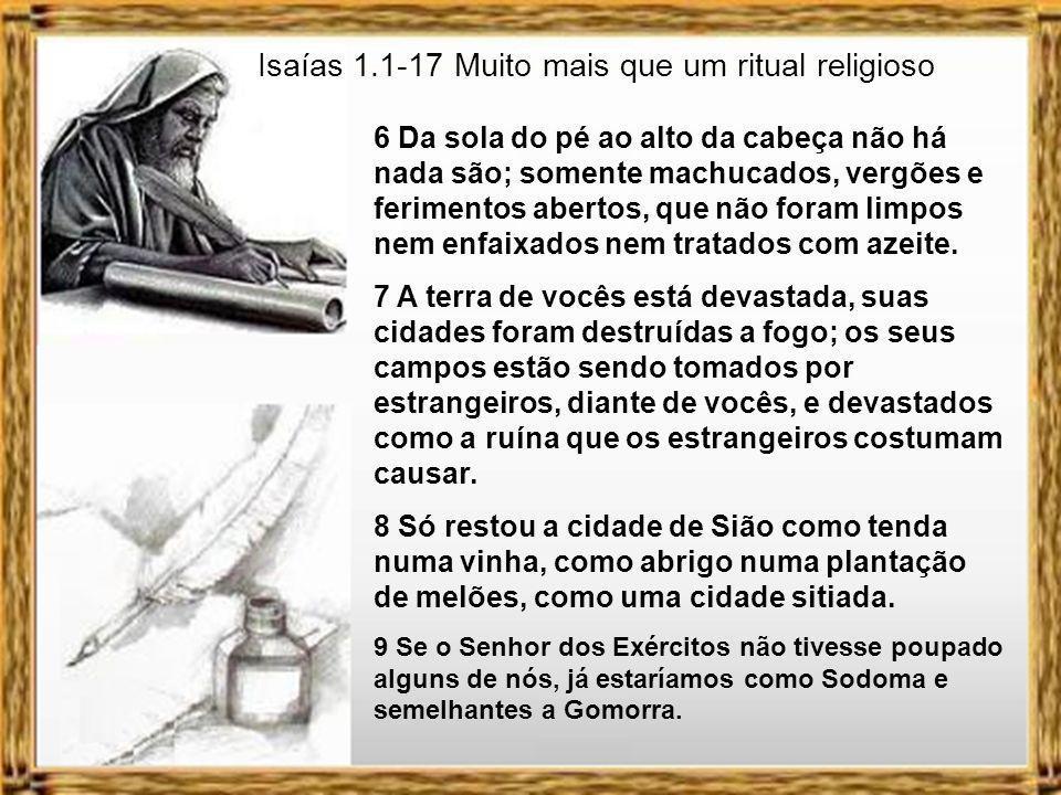 Isaías 1.1-17 Muito mais que um ritual religioso