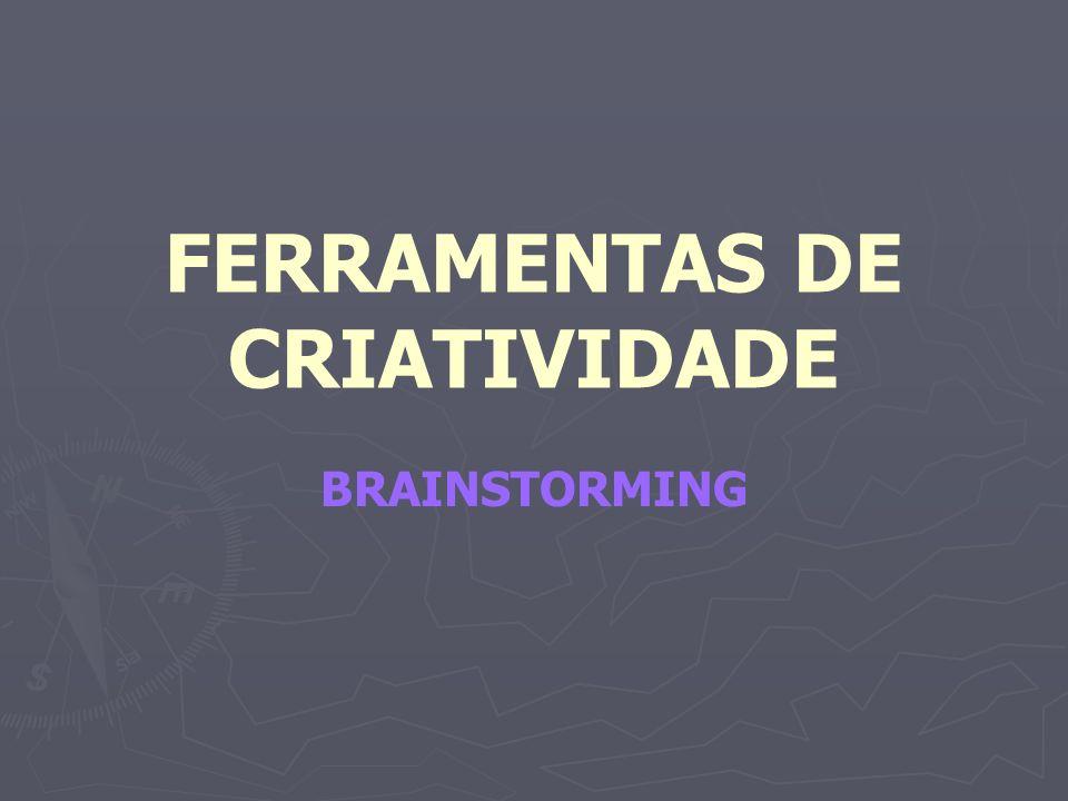 FERRAMENTAS DE CRIATIVIDADE