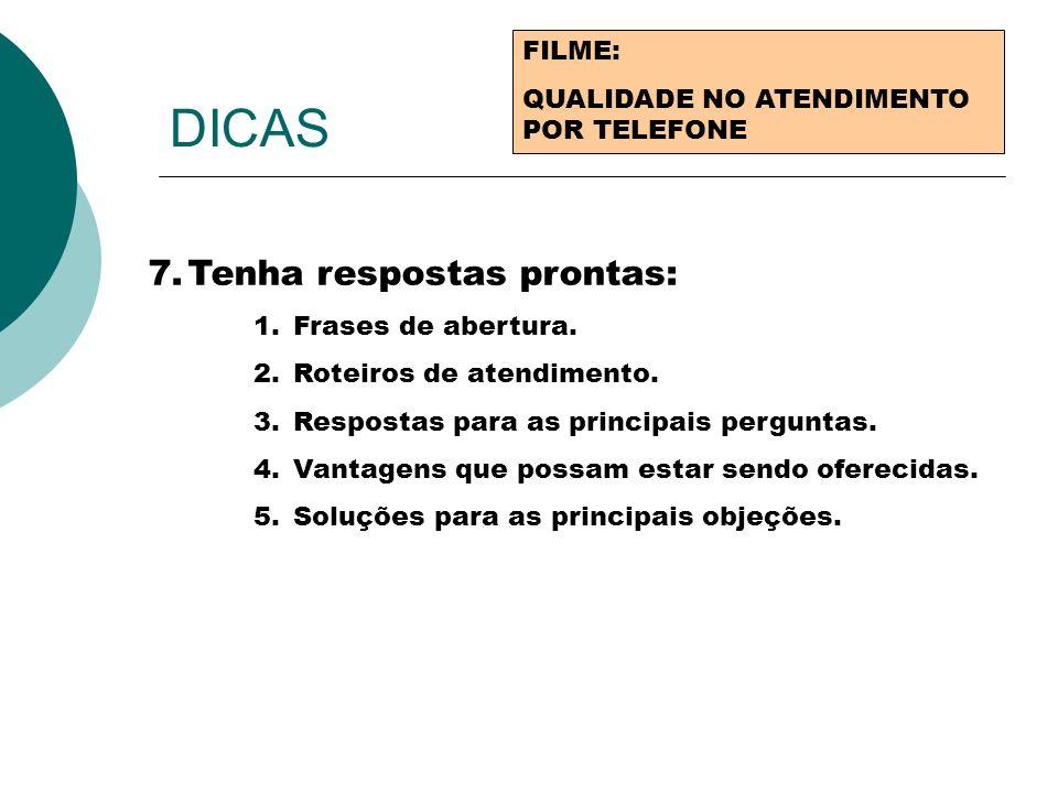 DICAS Tenha respostas prontas: FILME: