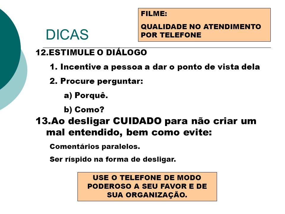 USE O TELEFONE DE MODO PODEROSO A SEU FAVOR E DE SUA ORGANIZAÇÃO.