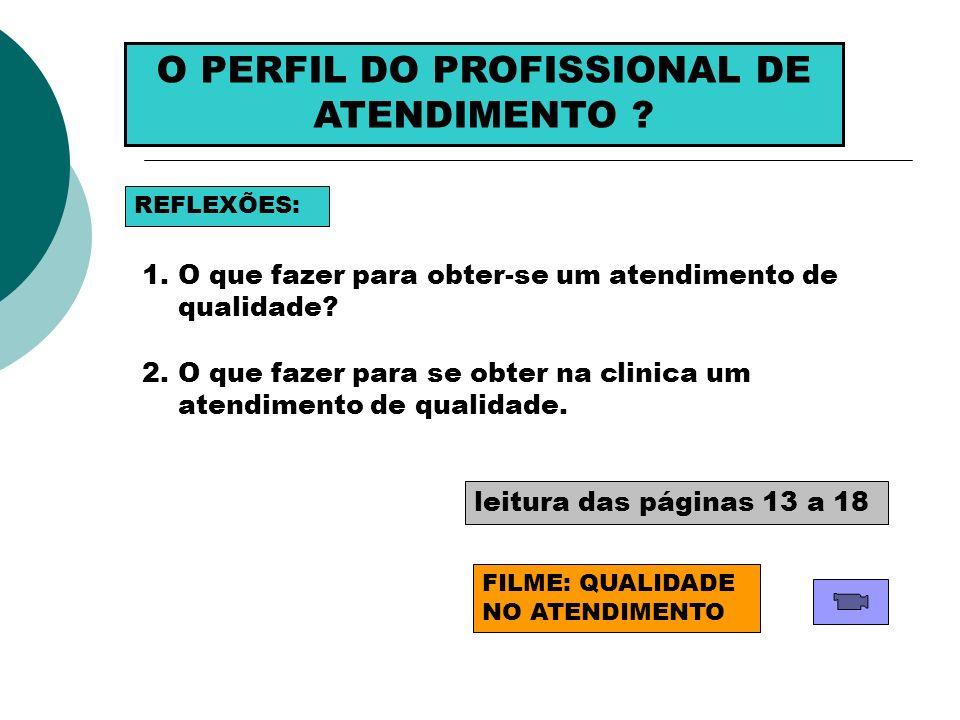 O PERFIL DO PROFISSIONAL DE ATENDIMENTO