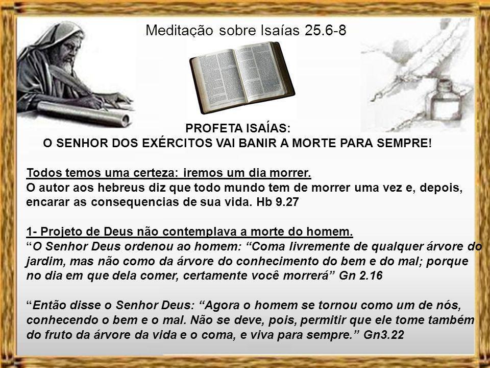 Meditação sobre Isaías 25.6-8
