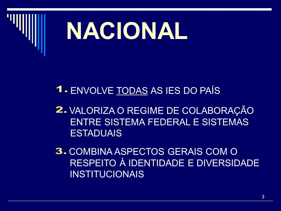 NACIONAL ENVOLVE TODAS AS IES DO PAÍS