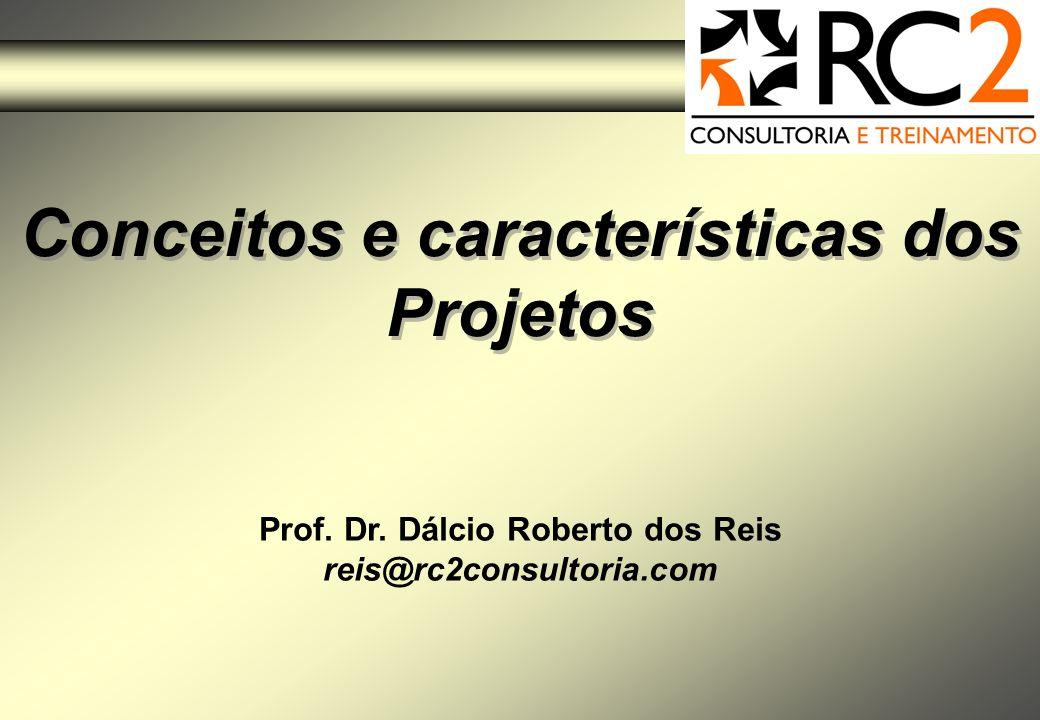 Conceitos e características dos Projetos