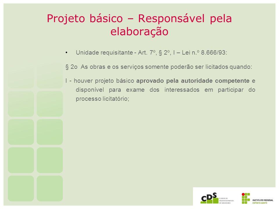 Projeto básico – Responsável pela elaboração