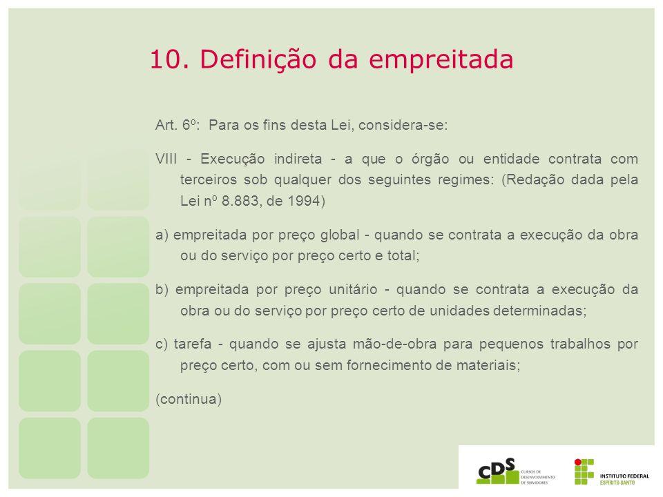 10. Definição da empreitada