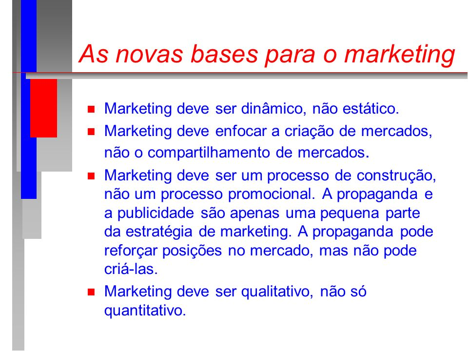 As novas bases para o marketing