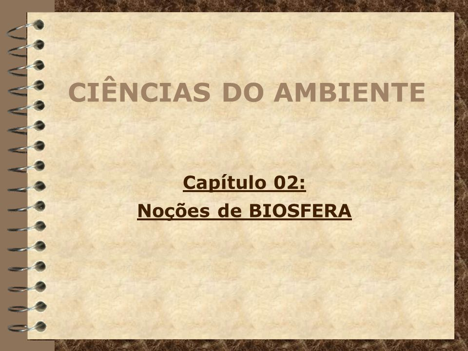 Capítulo 02: Noções de BIOSFERA