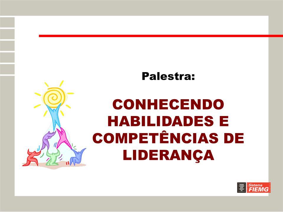 HABILIDADES E COMPETÊNCIAS DE LIDERANÇA