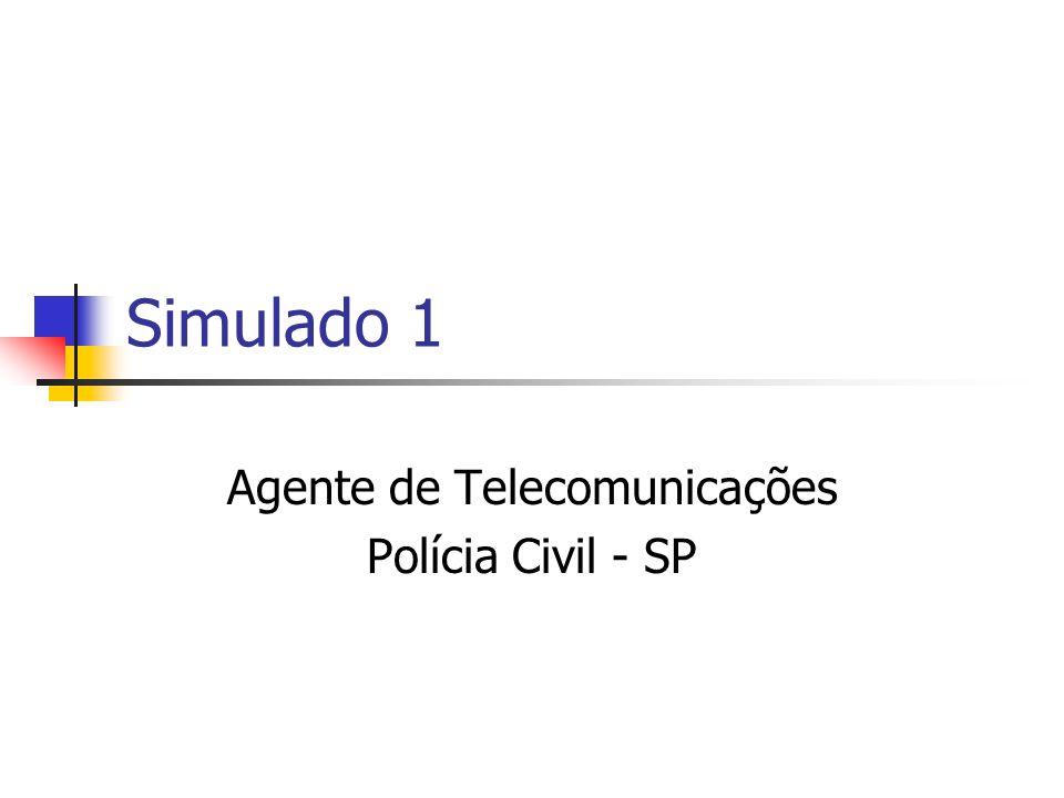 Agente de Telecomunicações Polícia Civil - SP