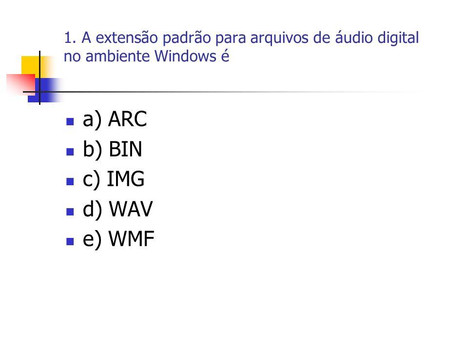 a) ARC b) BIN c) IMG d) WAV e) WMF