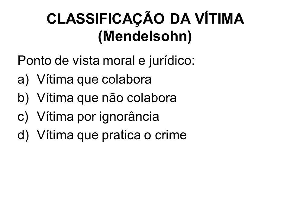 CLASSIFICAÇÃO DA VÍTIMA (Mendelsohn)